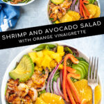 Pinterest Pin with text overlay 'Shrimp and Avocado Salad with Orange Vinaigrette'. Image of large bowl filled with mixed greens, grilled shrimp, avocado, and oranges.