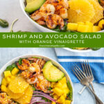 Pinterest Pin with text overlay 'Shrimp and Avocado Salad with Orange Vinaigrette'. Image of two large bowls filled with mixed greens, grilled shrimp, avocado, and oranges.
