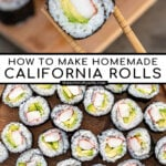 Pinterest Pin with text overlay 'How to make Homemade California Sushi Rolls', images of sushi held by chopsticks and sushi on a large platter.