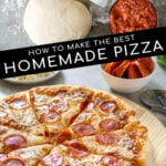 "Pinterest Pin with text ""How to make the best Homemade Pizza"", images of ingredients needed and a cooked pizza."