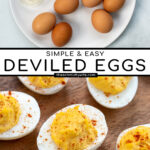 Pinterest Pin with text 'Simple & Easy Deviled Eggs', image of many deviled eggs laid out on a wood plater garnished with red paprika.
