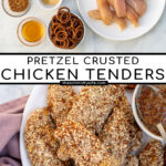 Pinterest Pin with text 'Pretzel Crusted Chicken Tenders', images of ingredients and stack of chicken tenders on a plate next to honey mustard.