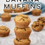 Pinterest Pin with text 'Flourless Banana Muffins', image of a stack of 3 muffins.