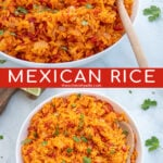 Pinterest Pin with overlay 'Mexican Rice' image of a large white bowl filled with mexican rice and garnished with cilantro.
