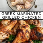 Pinterest Pin with text 'Greek Marinated Chicken Drumsticks', image of a plate piled high with golden brown grilled chicken legs.