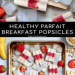 Pinterest Pin with text 'Healthy Parfait Breakfast Popsicles', images of a sheet tray filled with red and white layered popsicles.