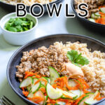 Pinterest Pin with text 'Banh Mi Bowls' with image of bowls of ground pork, brown rice, and quick pickled vegetables.
