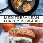 Pinterest Pin with text 'Mediterranean Turkey Burgers' image of a greek turkey burger with Tzatziki sauce on a butcher block.
