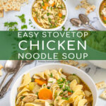 Pinterest pin with text 'Easy Stovetop Chicken Noodle Soup', image of white bowls filled with chicken noodle soup garnished with fresh parsley.