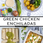 Pinterest Pin with text 'Green Chicken Enchiladas', image of white baking dish filled with green enchiladas and a blender with sauce ingredients.